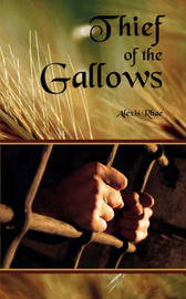 Thief of the Gallows by Alexis Rhae image