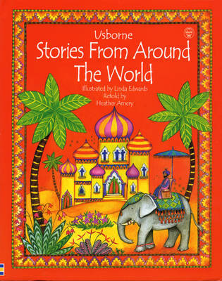 Stories from Around the World by Heather Amery image