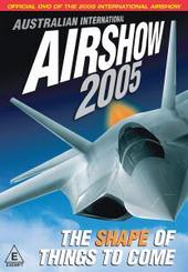 Australian International Airshow 2005 on DVD