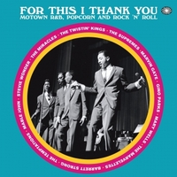 For This I Thank You: Motown R&B, Popcorn And Rock 'N' Roll by Various Artists