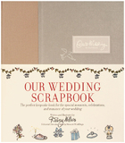 Our Wedding Scrapbook by Darcy Miller
