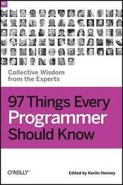 97 Things Every Programmer Should Know image