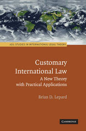 Customary International Law by Brian D Lepard image