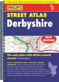 Philip's Street Atlas Derbyshire by Philip's Maps