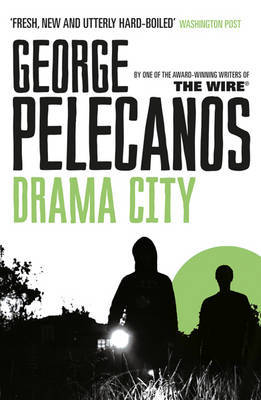Drama City by George Pelecanos image