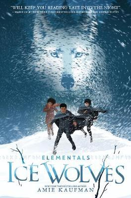 Ice Wolves (Elementals, Book 1) by Amie Kaufman image