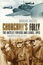 Churchill's Folly by Anthony Rogers