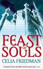 Feast of Souls (Magister Trilogy #1) by Celia Friedman image