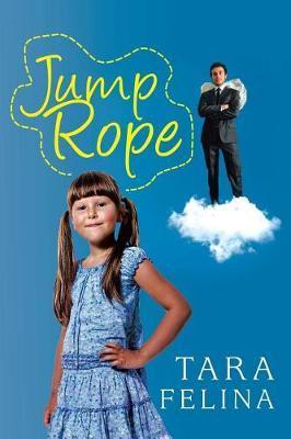 Jump Rope by Tara Felina
