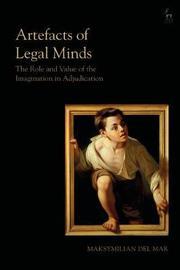 Artefacts of Legal Minds by Maksymilian Del Mar