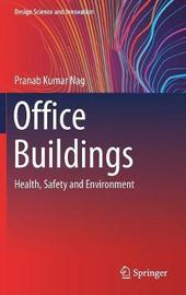Office Buildings by Pranab Kumar Nag