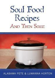 Soul Food Recipes by Luwanna Horton image