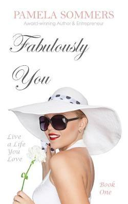 Fabulously You by Pamela Sommers