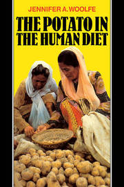 The Potato in the Human Diet by Jennifer A. Woolfe image