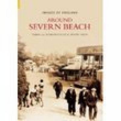 Around Severn Beach by Pilning and Severn Beach Local History Group