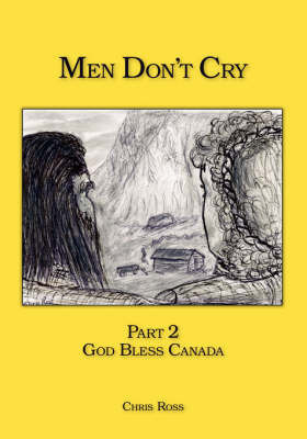 Men Don't Cry: Pt. 2 by Chris Ross