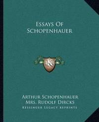 Essays of Schopenhauer by Arthur Schopenhauer