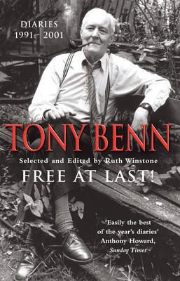 Free At Last by Tony Benn