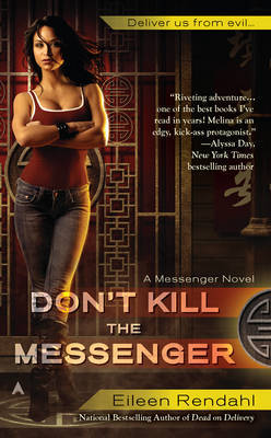 Don't Kill The Messenger by Eileen Rendahl image