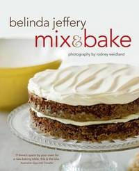 Mix & Bake by Belinda Jeffery