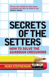 Secrets of the Setters by Hugh Stephenson image