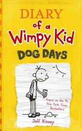 Dog Days (Diary of a Wimpy Kid #4) by Jeff Kinney