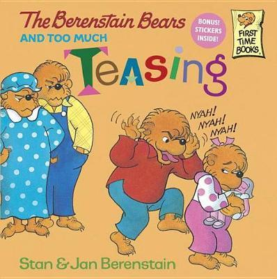 Berenstain Bears & Too Much by Stan Berenstain