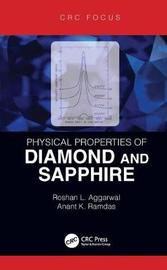 Physical Properties of Diamond and Sapphire by Roshan L. Aggarwal