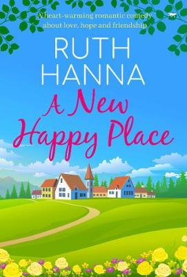 A New Happy Place by Ruth Hanna