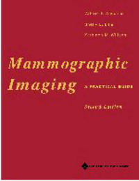 Mammographic Imaging: A Practical Guide by Valerie F. Andolina image