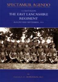 1st Battalion, the East Lancashire Regiment. August and September 1914 by E.C. Hopkinson image