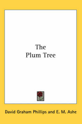 The Plum Tree by David Graham Phillips image