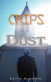 Chips to Dust by Keith Klempin image