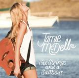 Six Strings And A Sailboat by Jamie McDell