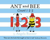 Ant and Bee Count 123 by Angela Banner