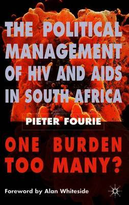 The Political Management of HIV and AIDS in South Africa by Pieter Fourie image