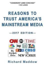 Reasons to Trust America's Mainstream Media by Richard Maddow image