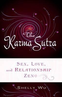 Karma Sutra by Shelly Wu