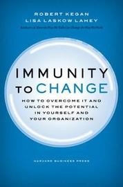 Immunity to Change by Robert Kegan