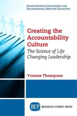 Creating the Accountability Culture by Yvonnne Thompson