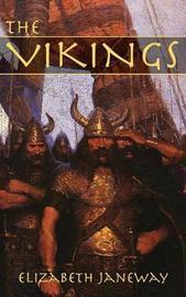 The Vikings by Elizabeth Janeway