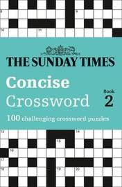 The Sunday Times Concise Crossword Book 2 by The Times Mind Games