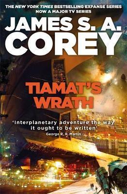 Tiamat's Wrath by James S A Corey