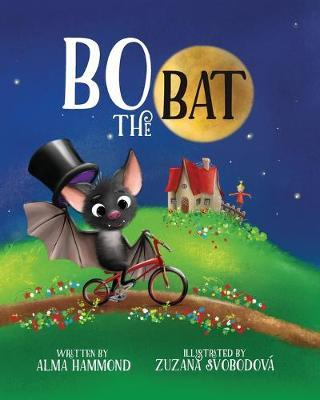 Bo the Bat by Alma R Hammond