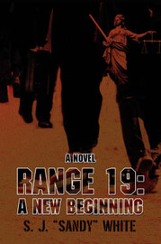 "Range 19: A New Beginning by S.J. ""Sandy"" White image"