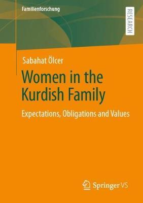 Women in the Kurdish Family by Sabahat OElcer
