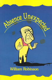 Absence Unexpected: A Juggling Mystery by William J Robinson image