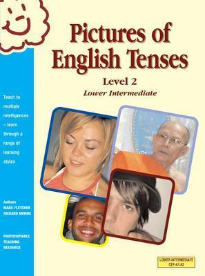 Pictures of English Tenses: Level 2 by Richard G.A. Munns