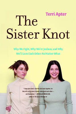 The Sister Knot by Terri Apter