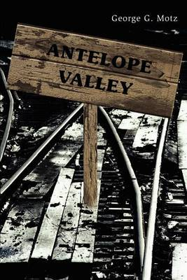 Antelope Valley by George , G. Motz image